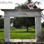 wedding altar…built from scratch