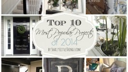 My Top 10 DIY Projects 2014, by SnazzyLittleThings.com