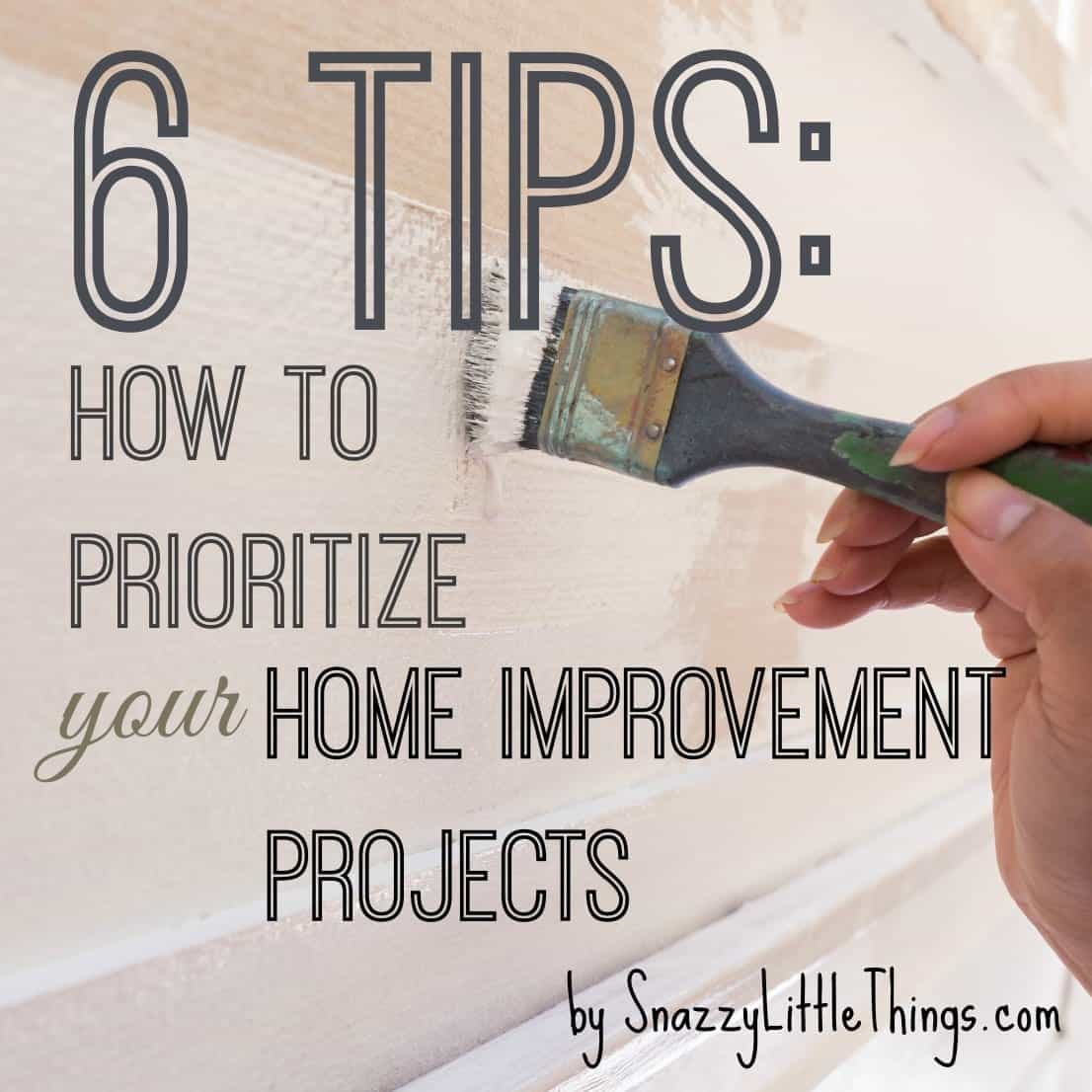 Tips How to Prioritize Home Improvement Projects