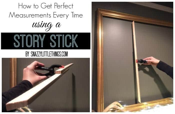 How to Get Perfect Measurements Everytime with a Story Stick | by SnazzyLittleThings.com