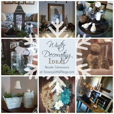 Winter Decorating Inspiration. A round up of reader projects --by SnazzyLittleThings.com