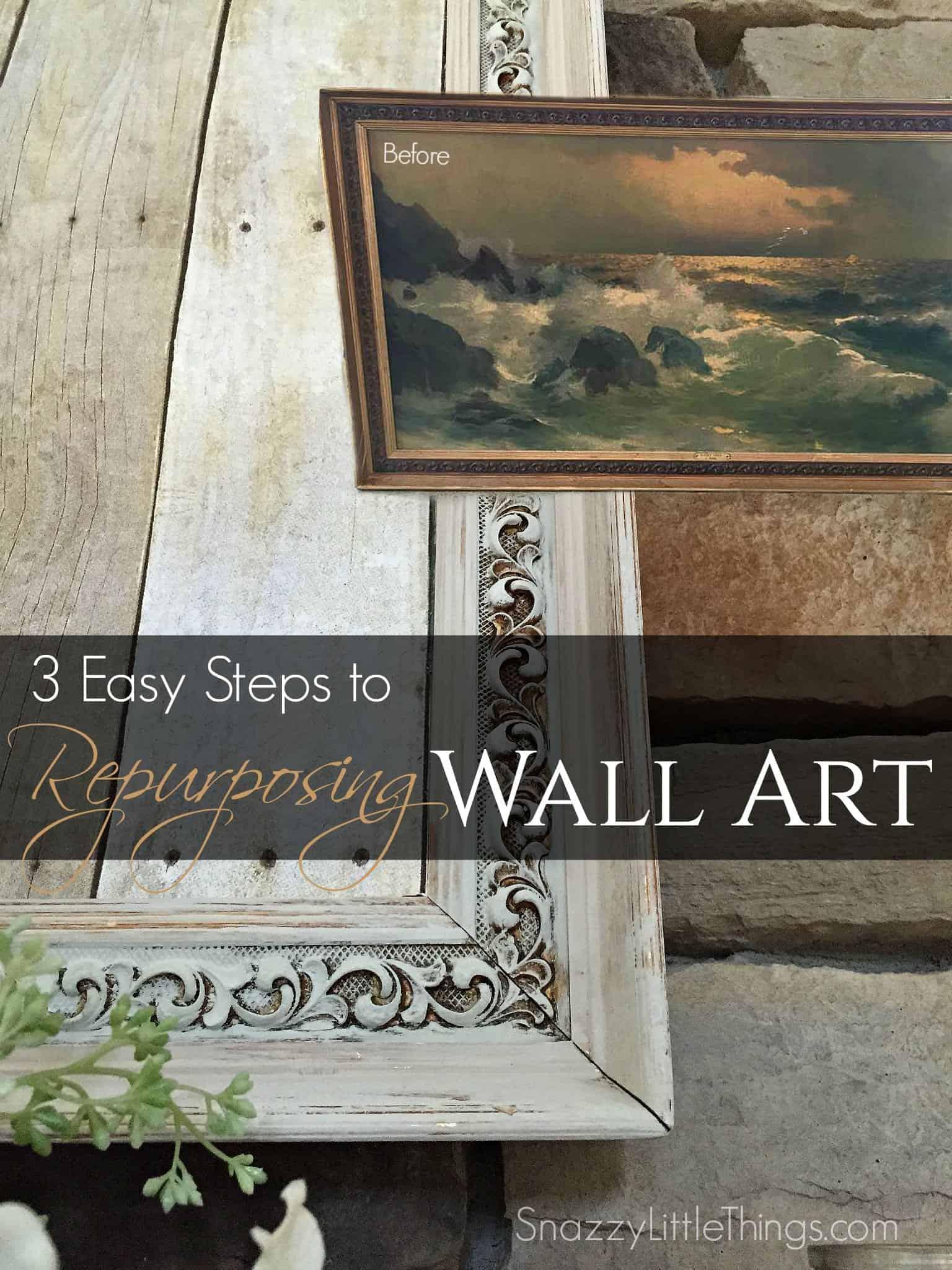 Repurposing Making Old Art Beautiful Again Snazzy Little Things