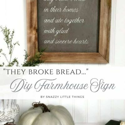 They Broke Bread Wooden Farmhouse Sign using a Silhouette Cameo by Snazzy Little Things